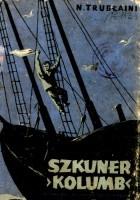"Szkuner ""Kolumb"""