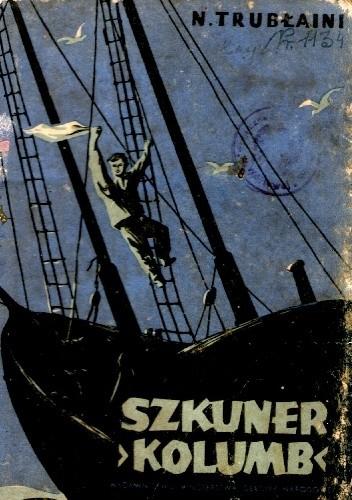 Okładka książki Szkuner ''Kolumb''