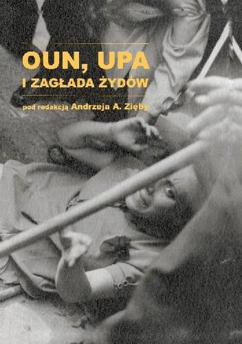 Okładka książki OUN, UPA i zagłada Żydów
