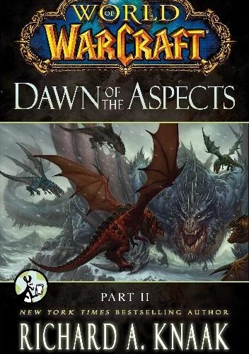 Okładka książki World of Warcraft: Dawn of the Aspects: Part II