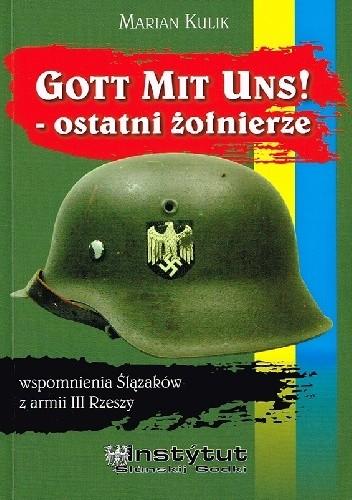 Okładka książki Gott mit uns! Ostatni żołnierze
