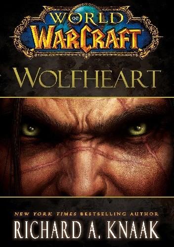 Okładka książki World of Warcraft: Wolfheart