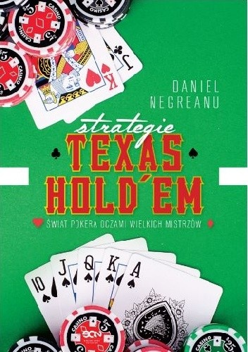 Okładka książki Strategie Texas Hold'em. Świat pokera oczami wielkich mistrzów.