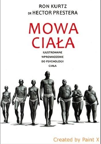 Okładka książki Mowa ciała. Ilustrowane wprowadzenie do psychologii ciała.