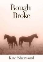 Rough Broke