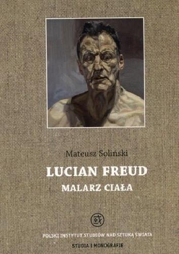 Okładka książki Lucian Freud. Malarz ciała
