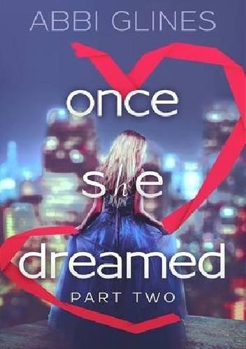 Okładka książki Once She Dreamed Part Two