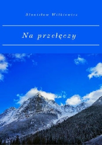 Okładka książki Na przełęczy
