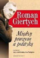 Roman Giertych. Między prawem a polityką