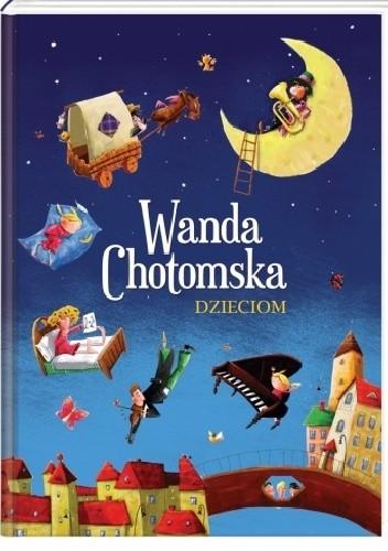 Okładka książki Wanda Chotomska dzieciom