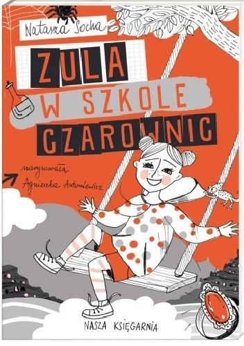 Okładka książki Zula w szkole czarownic