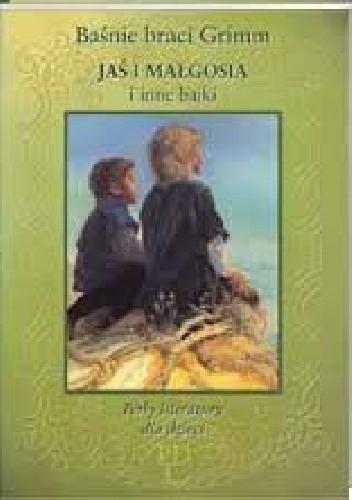 Okładka książki Jaś i Małgosia i inne bajki
