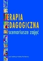 Terapia pedagogiczna. Scenariusze zajęć