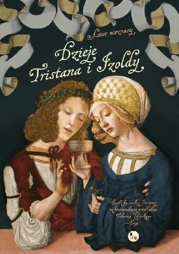 Okładka książki Dzieje Tristana i Izoldy. Wydanie ilustrowane