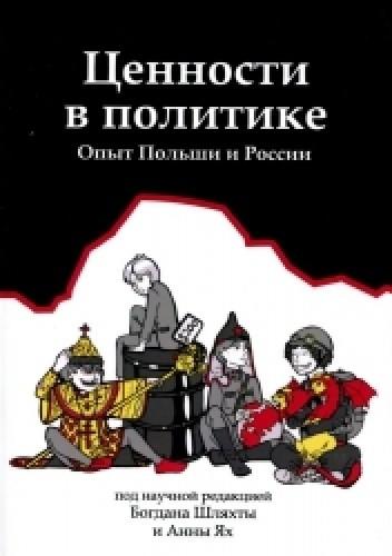 Okładka książki Cennosti w politikie. Opyt Polszi i Rosii