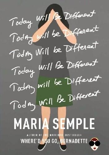 Okładka książki Today Will Be Different