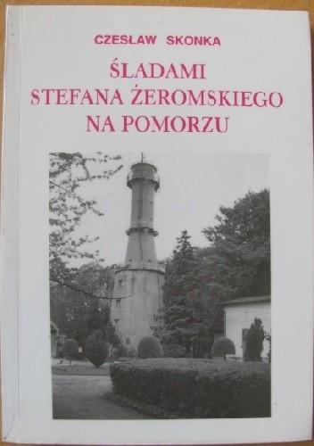 Okładka książki Śladami Stefana Żeromskiego na Pomorzu. W 75-lecie śmierci pisarza (1925-2000)