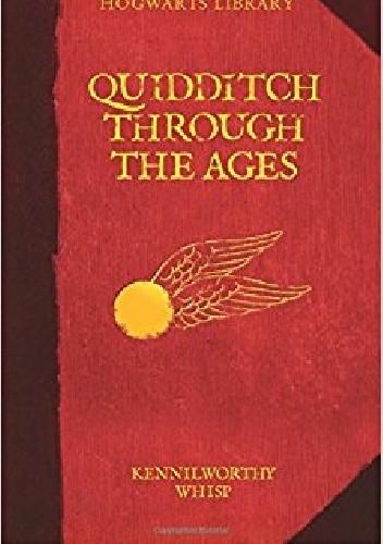 Okładka książki Quidditch Through the Ages
