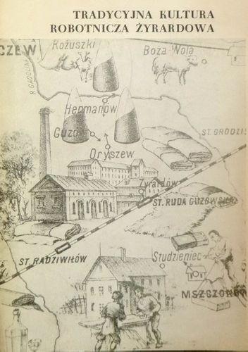 Okładka książki Tradycyjna kultura robotnicza Żyrardowa