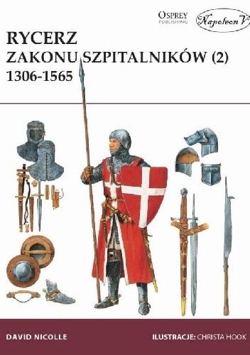Okładka książki Rycerz Zakonu Szpitalników 1306-1565