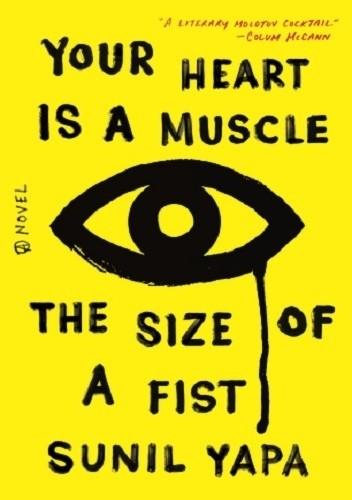 Okładka książki Your Heart Is a Muscle the Size of a Fist
