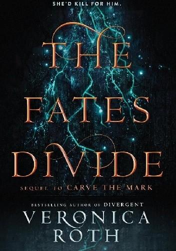 Okładka książki The Fates Divide