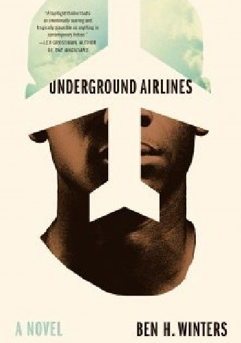 Okładka książki Underground Airlines