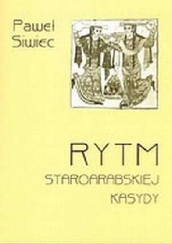 Okładka książki Rytm staroarabskiej kasydy