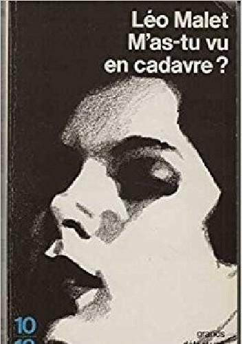 Okładka książki M'as-tu vu en cadavre?