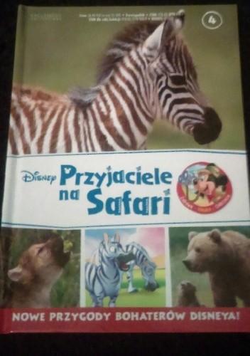 Okładka książki Przyjaciele na Safari. Zebry. Niedźwiedzie grizzly. Wilki szare.