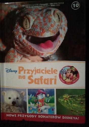 Okładka książki Przyjaciele na Safari. Gady. Niedźwiedzie polarne. Kameleony.