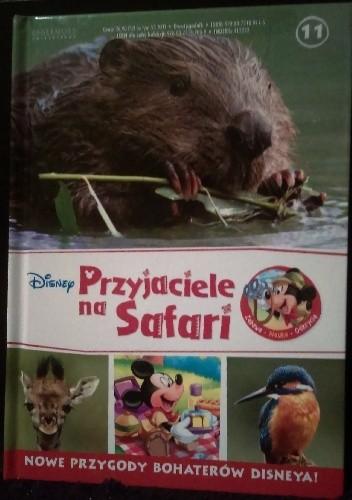 Okładka książki Przyjaciele na Safari. Żyrafiątka. Bobrys. Zimorodki.
