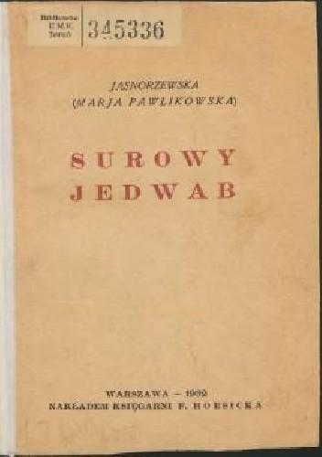 Okładka książki Surowy jedwab