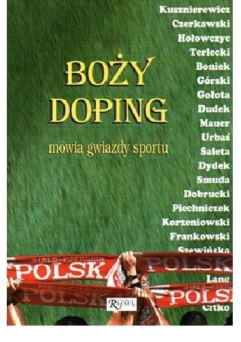 Okładka książki Boży doping. Mówią gwiazdy sportu
