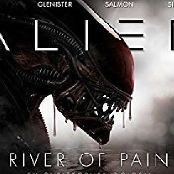 Okładka książki Alien: River of Pain