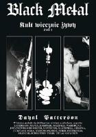 Black Metal: Kult wiecznie żywy, tom 1