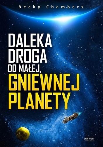 Okładka książki Daleka droga do małej, gniewnej planety