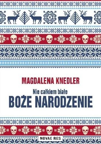 Okładka książki Nie całkiem białe Boże Narodzenie