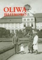 Był sobie Gdańsk. Dzielnice - Oliwa, Jelitkowo