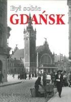 Był sobie Gdańsk. Część trzecia