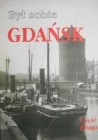 Był sobie Gdańsk. Część druga
