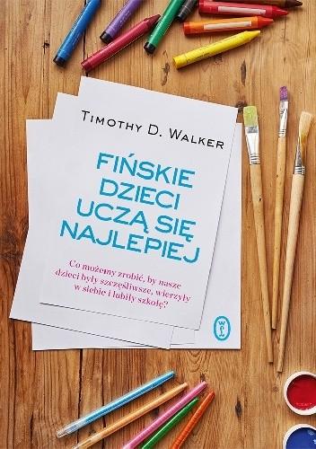Okładka książki Fińskie dzieci uczą się najlepiej
