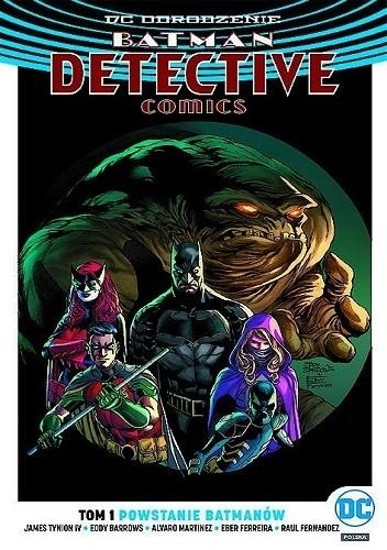 Okładka książki Batman - Detective Comics: Powstanie Batmanów