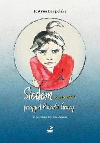 Okładka książki Siedem pierwszych przygód Rozalii Grozy