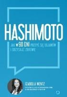 Hashimoto. Jak w 90 dni pozbyć się objawów i odzyskać zdrowie
