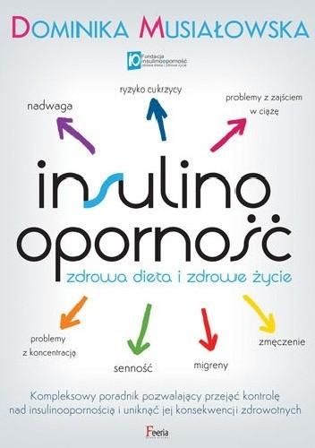 Insulinoopornosc Zdrowa Dieta I Zdrowe Zycie Dominika Musialowska