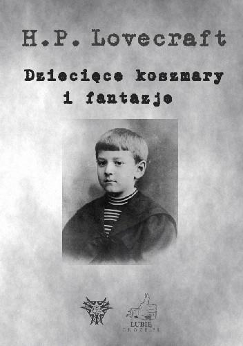 Okładka książki Dziecięce koszmary i fantazje
