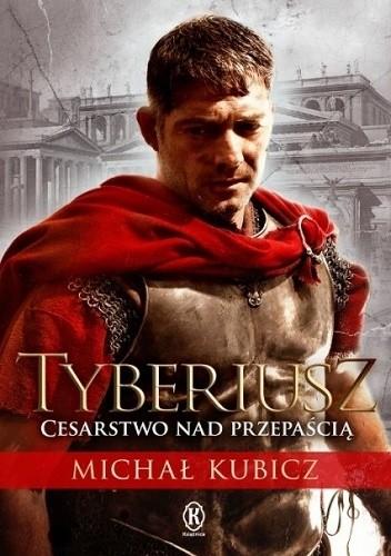 Okładka książki Tyberiusz. Cesarstwo nad przepaścią