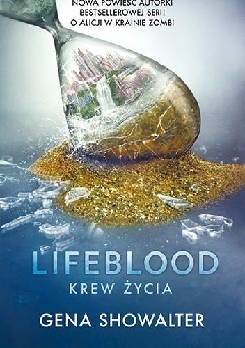 Okładka książki Lifeblood. Krew Życia
