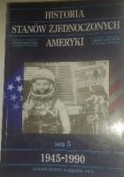 Historia Stanów Zjednoczonych Ameryki 1945-1990